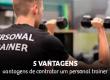 5 vantagens de contratar um personal trainer
