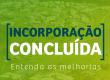 INCORPORAÇÃO CONCLUÍDA