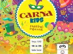 Carna Kids - Matinê Infantil
